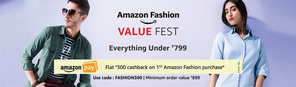 Amazon- Get Flat Rs 300 Cashback on 1st Amazon Fashion Purchase worth Rs 899 + 10% Cashback