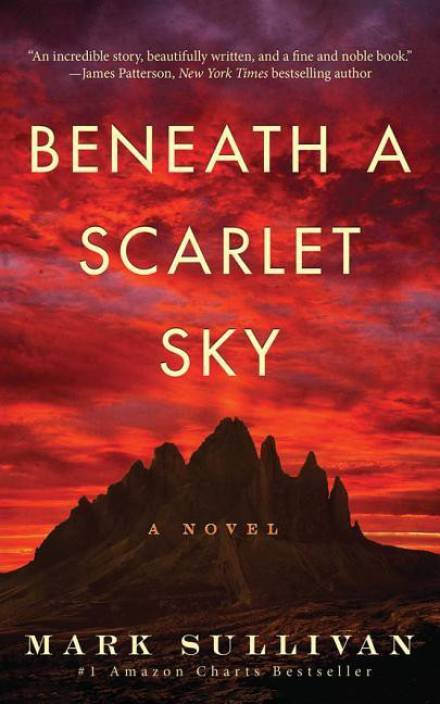 Beneath A Scarlet Sky  (English, Paperback, Mark Sullivan)