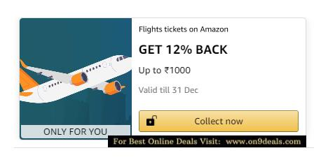 Book a Flight tickets on Amazon and Get 12% Cashback Max Rs.1000