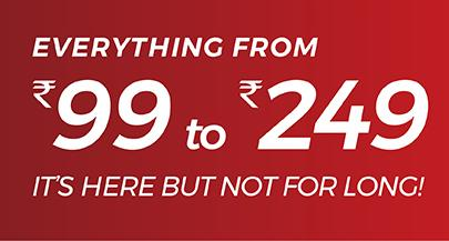 Brandfactory - Everything At Rs 99 To Rs 249