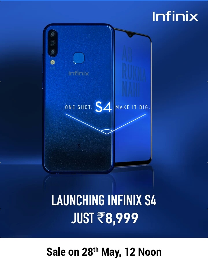 Infinix S4 With 32 MP AI selfie triple rear cameras 6.2 HD+ Drop Notch screen Android Pie @ Rs.8999