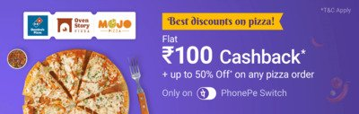 Order From Dominos, MojoPizza and Ovenstory & Get Rs.100 Cashback on Rs.150
