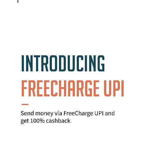 Send Money via FreeCharge UPI and Get 100% Cashback