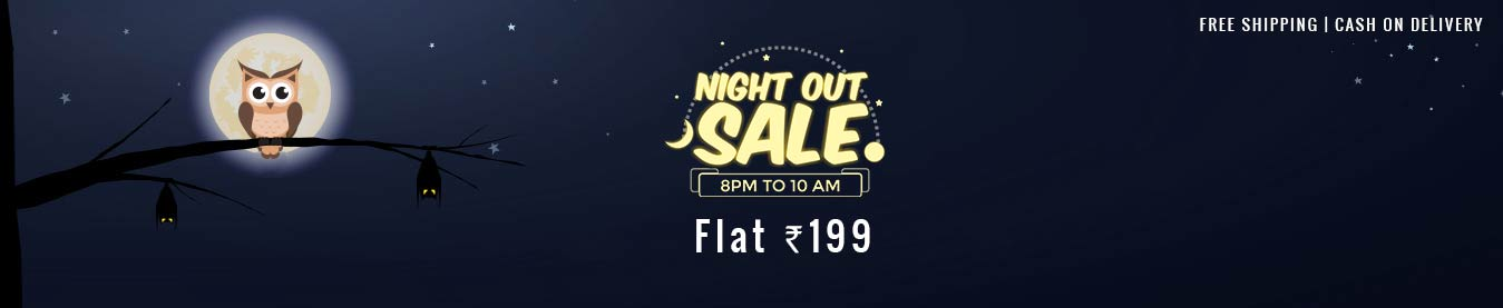Shopclues Nightout Sale @ Rs.199 + 10% Discount + 10% cashback