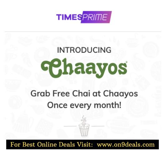 Timesprime Now Get Free Chai @ Chayos Outlets Worth Rs.90 Every Month For Free